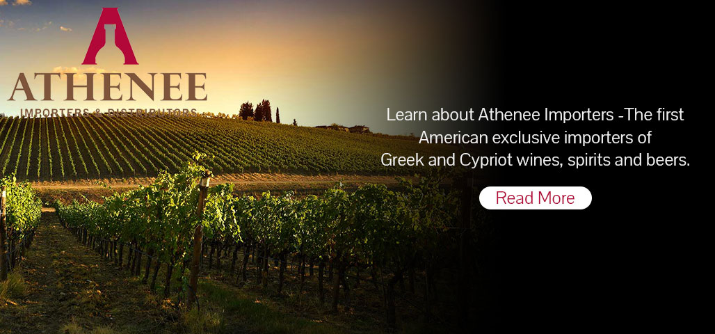 Learn about Athenee Importers-The first American exclusive importers of Greek and Cypriot wines, spirits and beers.