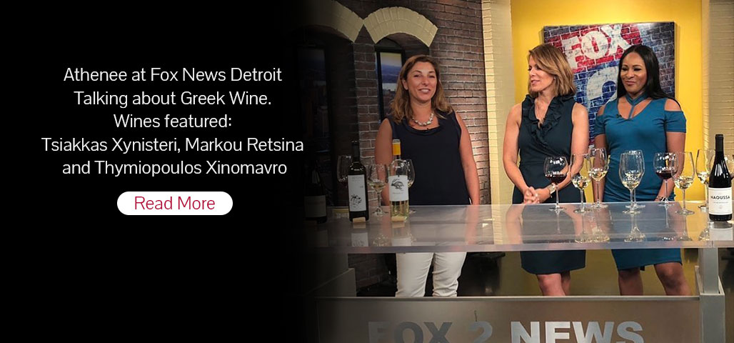 Athenee at Fox News Detroit Talking about Greek Wine. Wines featured: Tsiakkas Xynisteri, Markou Retsina and Thymiopoulos Xinomavro.
